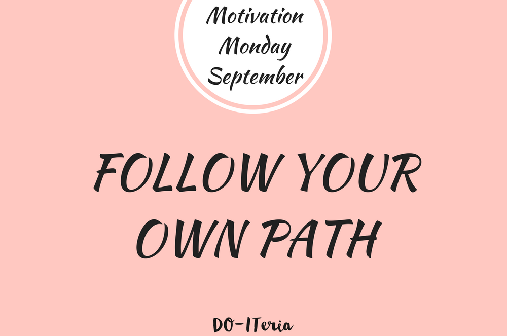 September_Follow your own path_quer_mittig